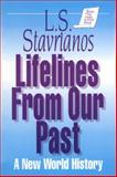 Lifelines from Our Past : A New World History, Stavrianos, Leften Stavros, 1563240319