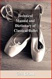 Technical Manual and Dictionary of Classical Ballet, Grant, Gail, 1607960311