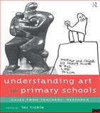 Understanding Art in Primary Schools, , 041513031X