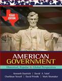 American Government : Historical, Popular, and Global Perspectives, Dautrich, Kenneth and Yalof, David A., 0495570311