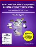 Sun Certified Web Component Developer Study Companion : SCWCD J2EE 1. 4 (Exam 310-081), Lyons, Charles E., 0955160316