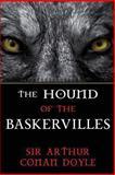 The Hound of the Baskervilles, Arthur Conan Doyle, 148410031X
