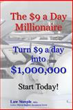 The $9 a Day Millionaire, Law Steeple, 1484890310
