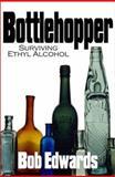 The Bottle Hopper, Bob Edwards, 1585010316
