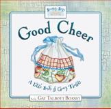 Good Cheer, Gay Talbott Boassy, 1588600319
