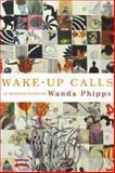 Wake-up Calls, Wanda Phipps, 193236031X