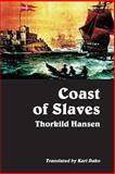 Coast of Slaves, Thorkild Hansen, 9988550316