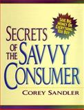 Secrets of the Savvy Consumer 9780735200319