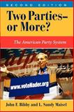 Two Parties--Or More?, John Bibby and L. Sandy Maisel, 0813340314