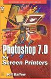 PhotoShop 7. 0 Screen Printing, Joli Ballew, 1556220316