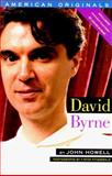 David Byrne, John Howell and Da Capo Press, Inc. Staff, 1560250313