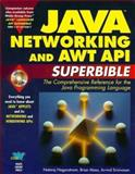 Java Networking and AWT API SuperBible, Nagaratnam, Nataraj and Maso, Brian, 157169031X