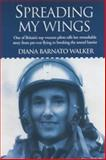 Spreading My Wings, Walker, Diana Barnato, 1904010318