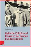 Public Voices : Judische Politik und Presse in der Fruhen Bundesrepublik, Sinn, Andrea, 3525570317