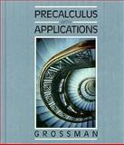 Precalculus with Applications 1990, Grossman, Emiliano, 0030970326