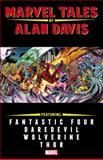 Marvel Tales by Alan Davis, Alan Davis, 0785140328