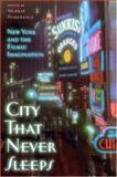 City That Never Sleeps, , 0813540321