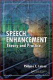 Speech Enhancement : Theory and Practice, Loizou, Philipos C., 0849350328