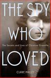 The Spy Who Loved, Clare Mulley, 1250030323