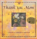 Thank You, Mom, Spirit Press, 1403720320