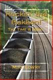 Rockin' the Bakken!, Mike Lowry, 1499310323