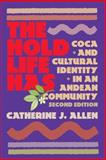 Hold Life Has, Catherine J. Allen and Cj Allen, 1588340325