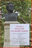 The Letters of William Gilmore Simms, 1834-1870, , 161117032X
