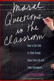 Moral Questions in the Classroom 9780300090321