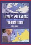 Internet Applications in Euromarketing, Erdener Kaynak, Lynn R. Kahle, 0789020327