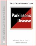 The Encyclopedia of Parkinson's Disease, Romaine, Deborah S. and Mosley, Anthony D., 0816050325
