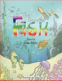 The Beautiful Fish, Evelyn Razilov, 1466940328