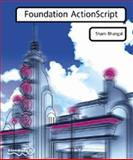 Foundation Actionscript, Bhangal, Sham, 1903450322