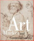 Art Market and Connoisseurship : A Closer Look at Paintings by Rembrandt, Rubens and Their Contemporaries, Koenraad Jonckheere, Anna Tummers, 9089640320