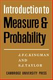Introdction to Measure and Probability, Kingman, J. F. C. and Taylor, S. J., 0521090326