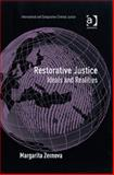 Restorative Justice : Ideals and Realities, Zernova, Margarita, 0754670325