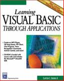 Learning Visual Basic Through Applications, Crooks, Clayton E., II, 1584500328