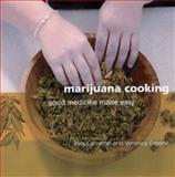 Marijuana Cooking, Bliss Cameron and Veronica Greene, 1931160325