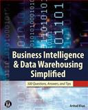 Business Intelligence and Data Warehousing Simplified, Arshad Khan, 1936420325