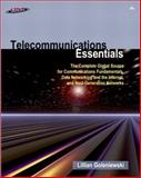 Telecommunications Essentials : The Complete Global Source for Communications Fundamentals, Data Networking and the Internet and Next-Generation Networks, Goleniewski, Lillian, 0201760320