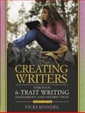 Creating Writers Through 6-Trait Writing Assessment and Instruction, Spandel, Vicki, 0205410324