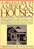 A Field Guide to American Houses, Virginia McAlester and Lee McAlester, 0394510321