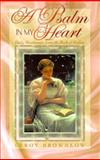 A Psalm in My Heart : Daily Devotionals from the Book of Psalms, Brownlow, Leroy, 0915720329