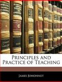 Principles and Practice of Teaching, James Johonnot, 1145920322
