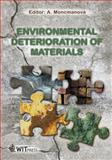 Environmental Deterioration of Materials, A. Moncmanova, 1845640322