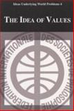 The Idea of Values, William L. Mcbride, 188968032X