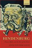 Hindenburg : Power, Myth, and the Rise of the Nazis, von der Goltz, Anna, 0199570329