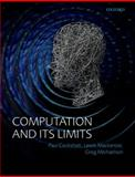 Computation and Its Limits, Cockshott, Paul and Mackenzie, Lewis M., 0199640327