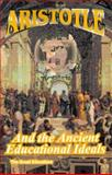 Aristotle and the Ancient Educational Ideals, Davidson, Thomas, 0898750326