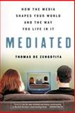 Mediated, Thomas de Zengotita, 1596910321