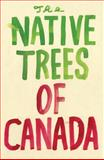 The Native Trees of Canada, Leanne Shapton, 1770460322